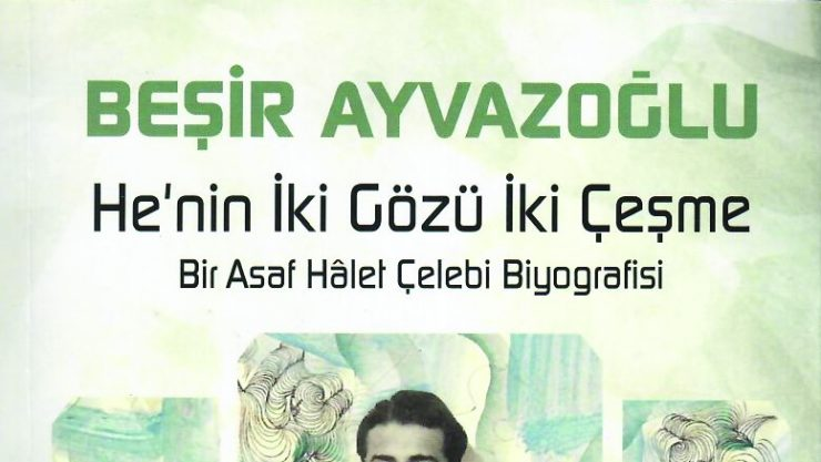 Bir İstanbul Beyefendisi: Asaf Hâlet Çelebi